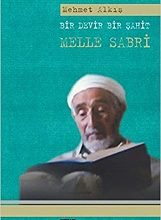 Photo of Bir Devir Bir Şahit MELLE SABRİ                                      PDF